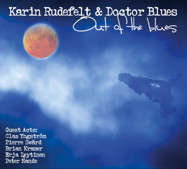 Out of the blues - album cover. For Swedish blues band Karin Rudefelt & Doctor Blues